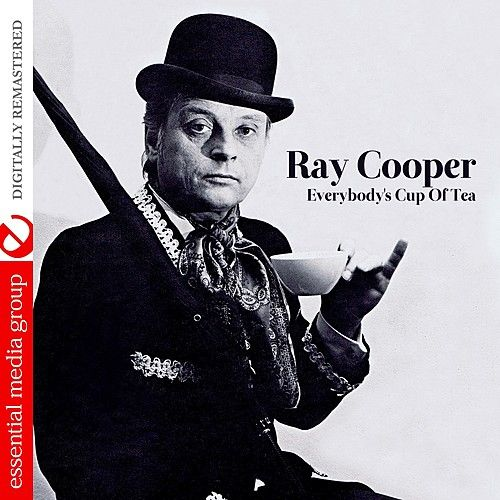 Play & Download Everybody's Cup Of Tea (Remastered) by Ray Cooper | Napster