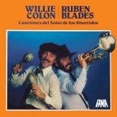 Play & Download Canciones Del Solar De Los Aburridos by Willie Colon | Napster