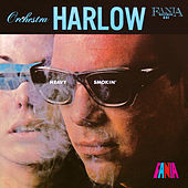 Heavy Smokin' by Orquesta Harlow