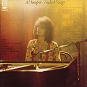 Naked Songs by Al Kooper