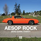 Play & Download Zero Dark Thirty by Aesop Rock | Napster