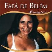 Play & Download Série Romântico - Fafá De Belém by Fafá De Belém | Napster