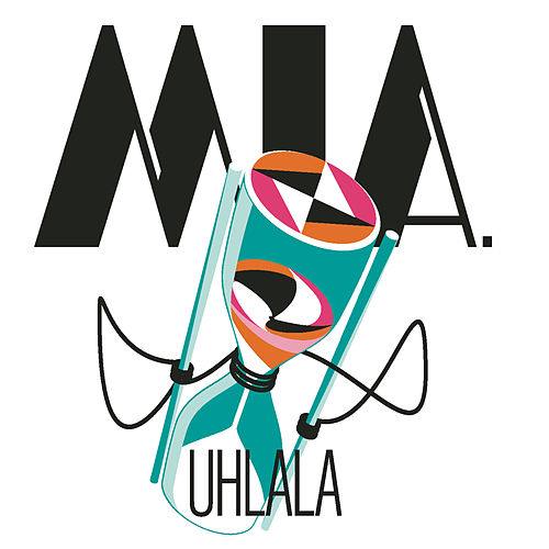 Play & Download Uhlala by Mia. | Napster