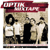 Optik Mixtape von Various Artists