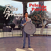 Play & Download Pelea De Perros by Felipe Arriaga | Napster