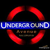 Play & Download Undergroun Avenue Music Compilation by Various Artists | Napster