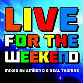 Live For The Weekend by Various Artists