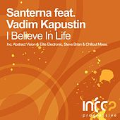 Play & Download I Believe In Life (Part One) by Santerna | Napster