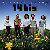 Play & Download Planeta Sonho by 14 Bis | Napster