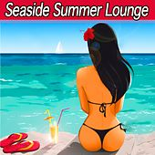 Seaside Summer Lounge (Ibiza Cafe Chillout del Mar) by Various Artists
