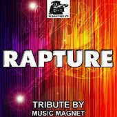 Play & Download Rapture - Tribute to Nadia Ali (Avicii Remix) by Music Magnet | Napster