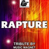 Rapture - Tribute to Nadia Ali (Avicii Remix) by Music Magnet