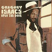 Play & Download Open the Door by Gregory Isaacs | Napster