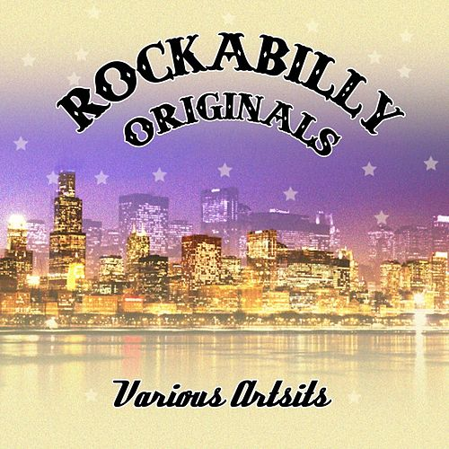Play & Download Rockabilly Originals by Various Artists | Napster