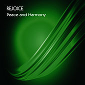 Play & Download Peace and Harmony - Single by Rejoice | Napster