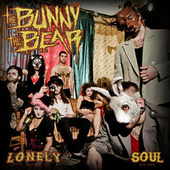 Play & Download Lonely / Soul by The Bunny The Bear | Napster