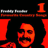 Play & Download Country Favourites Vol. 1 by Freddy Fender | Napster