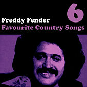 Play & Download Country Favourites Vol. 6 by Freddy Fender | Napster