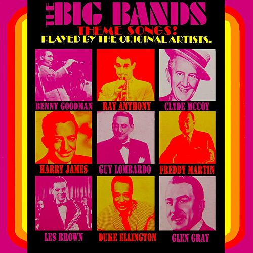 Play & Download The Original Big Band Theme Songs by Various Artists | Napster