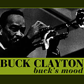 Play & Download Buck's Mood by Buck Clayton | Napster