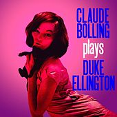 Play & Download Plays Duke Ellington by Claude Bolling | Napster