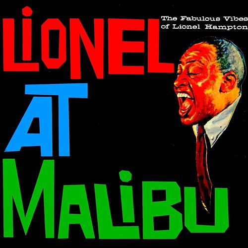 Play & Download Lionel At Malibu Beach by Lionel Hampton | Napster