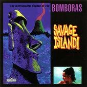 Savage Island! by The Bomboras