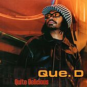 Play & Download Quite Delicious by Que D | Napster