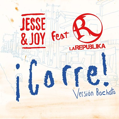Play & Download ¡Corre! by Jesse & Joy | Napster