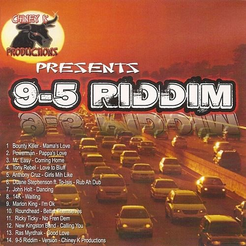 Play & Download 9-5 Riddim by Various Artists | Napster