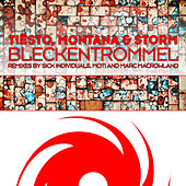 Play & Download Bleckentrommel by Tiësto | Napster