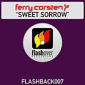 Play & Download Sweet Sorrow by Ferry Corsten | Napster