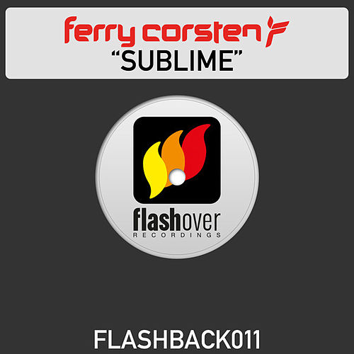 Play & Download Sublime by Ferry Corsten | Napster