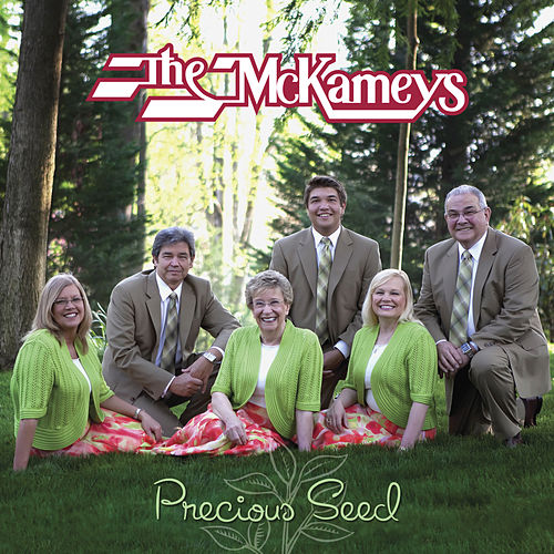 Precious Seed by The McKameys