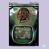 Blues Farm by Ron Carter