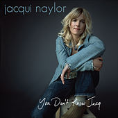 Play & Download You Don't Know Jacq by Jacqui Naylor | Napster