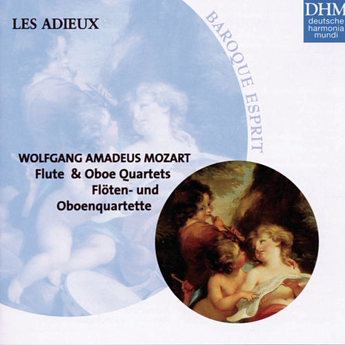 Play & Download W. A. Mozart: Flute Quartets - Oboe Quartet by Les Adieux | Napster