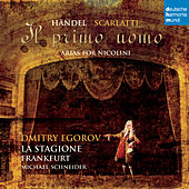Il primo uomo - Arias for Nicolini von Various Artists