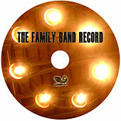 Play & Download The Family Band Record by The Mighty Short Bus | Napster