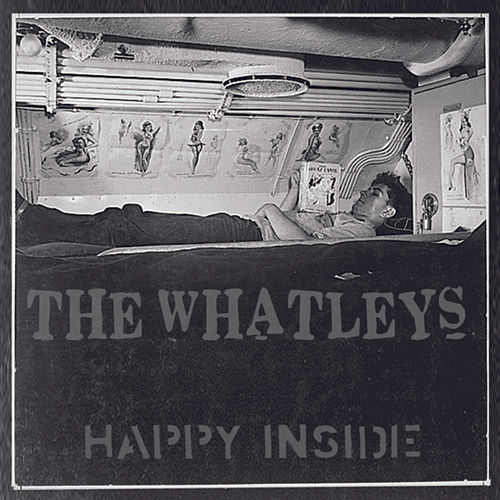 Play & Download Happy Inside by The Whatleys | Napster