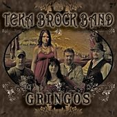 Play & Download Gringos by the Teka Brock Band | Napster