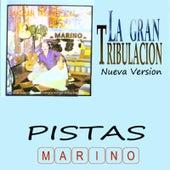 Play & Download La Gran Tribulacion - Pistas by Marino (3) | Napster