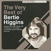 Play & Download The Very Best of by Bertie Higgins | Napster