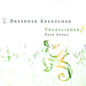 Dresden Kreuzchor: Volkslieder by Various Artists