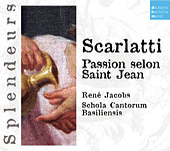 DHM Splendeurs: Scarlatti: Passion Selon St Jean von Fritz Näf