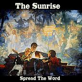 Play & Download Spread the Word by Sunrise | Napster