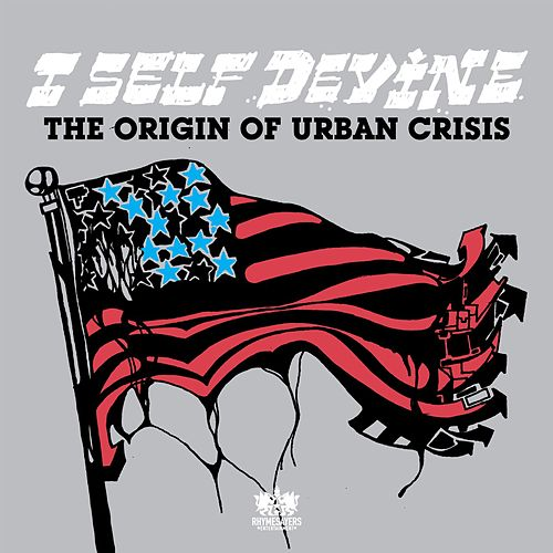 Play & Download The Origin Of Urban Crisis by I Self Devine | Napster