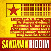 Play & Download Sandman Riddim by Various Artists | Napster