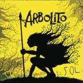 Cuando Salga El Sol by Arbolito