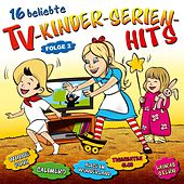 Play & Download 16 beliebte TV-Kinderserien-Hits - Folge 2 by Partykids | Napster